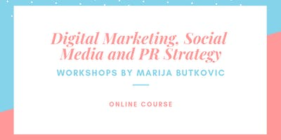 Digital marketing, social media and PR (2-week online course)