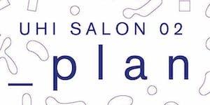 Salon 02 _PLAN Exhibition Opening