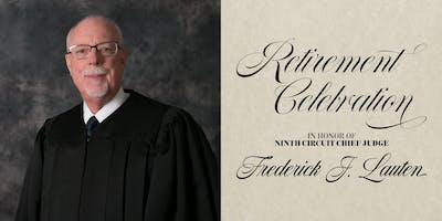 Chief Judge Fredrick J. Lauten Retirement Celebration