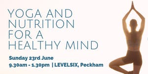 Yoga & Nutrition for a Healthy Mind