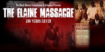 The Elaine Massacre: 100 Years Later