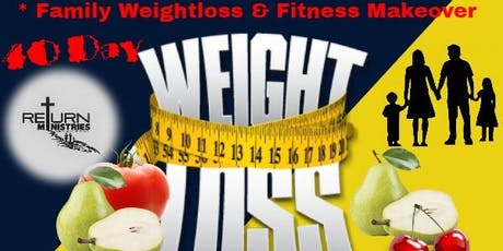 40 Day Family Weightloss and Fitness Challenge tickets