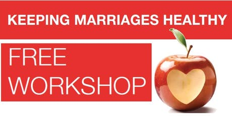 Keeping Marriage Healthy Workshop tickets