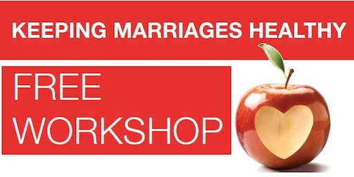 Keeping Marriage Healthy Workshop