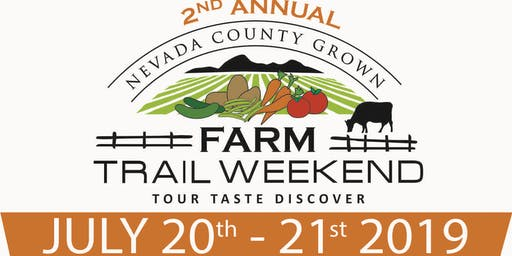 2019  Farm Trail Weekend (Nevada County, California)
