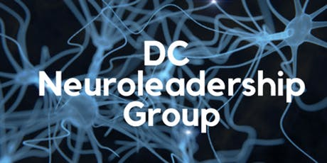 DC Neuroleadership 3Q Cocktail/ After Work Event:  Epigenetics- What Leaders (and everyone) Needs to Know about Dirty and Clean Genes  tickets