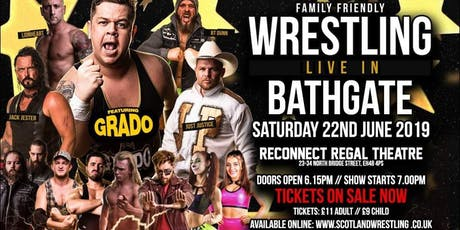 Live Wrestling - Bathgate feat. GRADO tickets