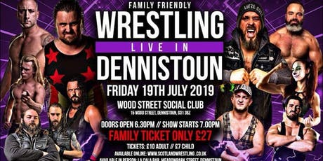 Live Family Wrestling - Dennistoun tickets