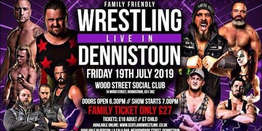 Live Family Wrestling - Dennistoun