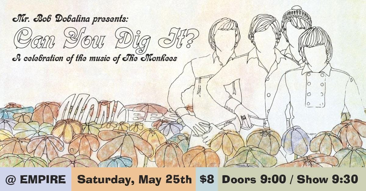Can You Dig It? A Celebration of the music of The Monkees