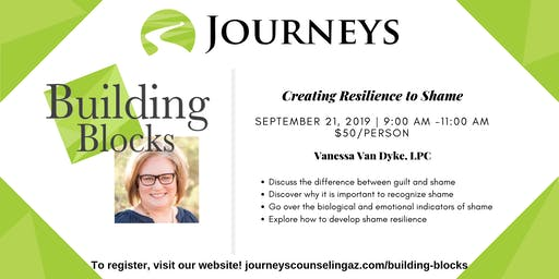 Creating Resilience to Shame