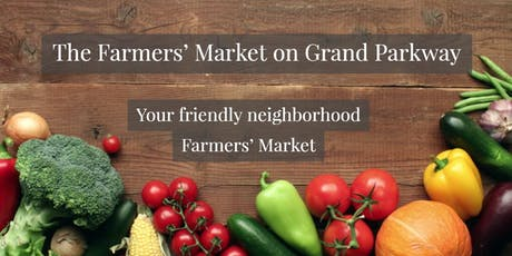 The Farmers' Market on Grand Parkway tickets