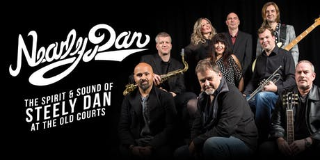 Nearly Dan - the Spirit & Sound of Steely Dan tickets