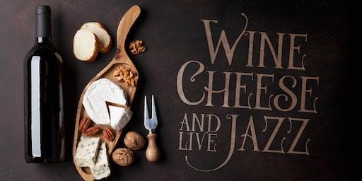 Wine, Cheese & Jazz