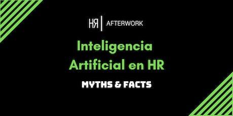6º BCN HR AFTERWORK. INTELIGENCIA ARTIFICIAL EN HR: MYTHS & FACTS entradas