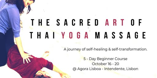 Beginner (Level 1) Thai Yoga Massage Course in LISBON with Erica Bhavani