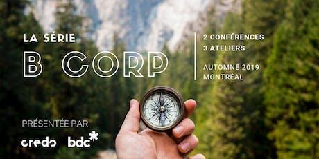 La série B Corp x Montréal - Conférence (1/5) billets