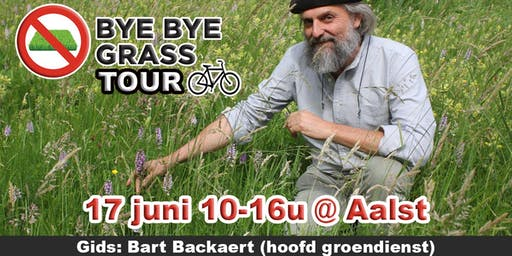 ByeByeGrass Tour!
