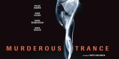 Date Night with Wine - Movie - Murderous Trance