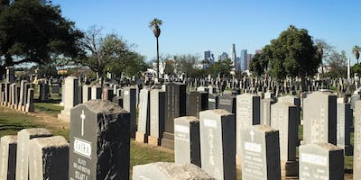 Atlas Obscura Society Los Angeles: Exploring Evergreen Cemetery