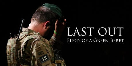 LAST OUT: Elegy of a Green Beret  tickets