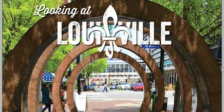 """Looking at Louisville"" Free Downtown Walking Tours tickets"