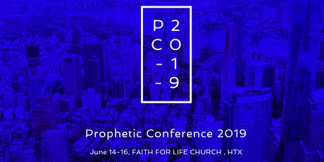 Prophetic Conference 2019 tickets