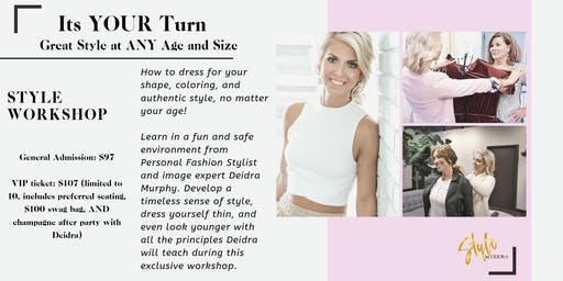 Its YOUR Turn - Great Style at ANY Age!