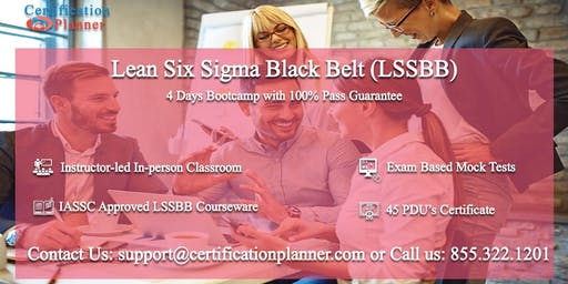 Lean Six Sigma Black Belt (LSSBB) 4 Days Classroom in Sacramento