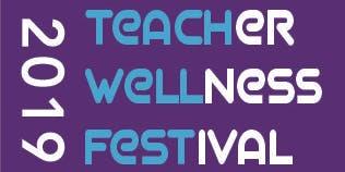 TeachWellFest 2019