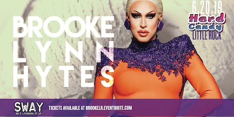 Hard Candy Little Rock with Brooke Lynn Hytes tickets