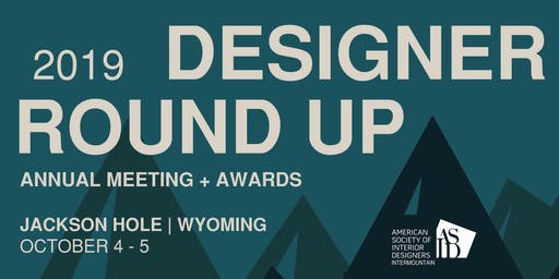 2019 Designer Round-Up - Intermountain Chapter of ASID