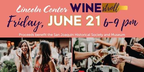 2019 Lincoln Center Wine Stroll tickets