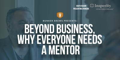 Bunker Brews Clarksville: Beyond Business, Why Everyone Needs A Mentor