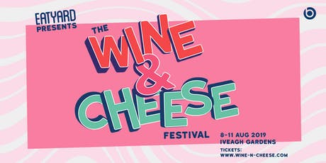 The Wine & Cheese Festival tickets