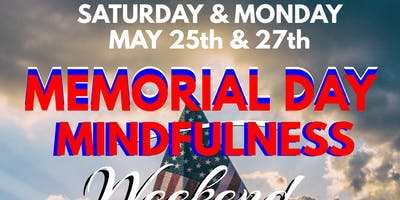 Vendors for 2nd Memorial Day Mindfulness Weekend