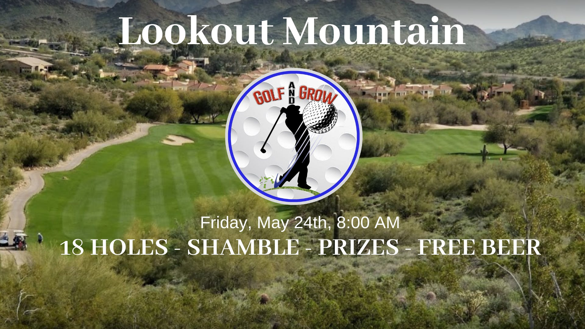 18 Hole Golf Tournament at Lookout Mountain ⛳