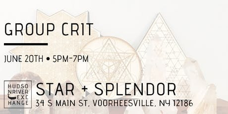 Group Crit at Star + Splendor - June tickets