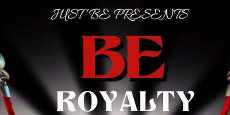 BE Royalty tickets