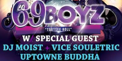 DJ Moist Presents 90's Night W/ The 69 Boyz