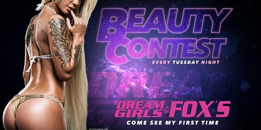 Beauty Contest at Dream Girls at Fox's!