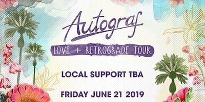 Autograf - Love + Retrograde Tour   IRIS ESP101 Learn to Believe   Friday June 21