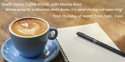 Death Doula Coffee Klatch with Marisa Rose