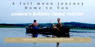 Women's Full Moon Holistic Canoe Retreat