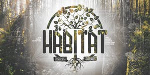 Habitat: The First Chapter