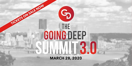 GOING DEEP SUMMIT 3.0 tickets