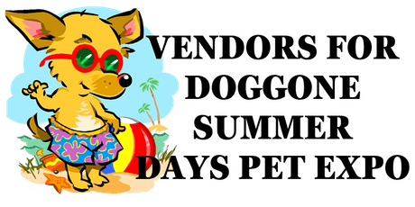 Doggone Summer Days Pet Expo-Vendors tickets