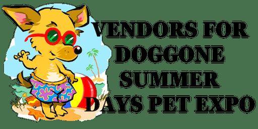 Doggone Summer Days Pet Expo-Vendors