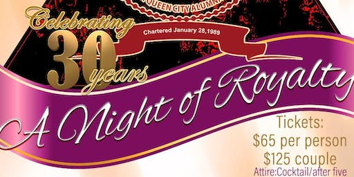 A Night of Royalty: A Celebration of 30 Years!