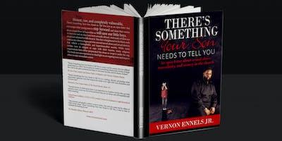 #SAVEOURSONS BOOK TOUR - Author Vernon Ennels, Jr. (Limited Reservations)